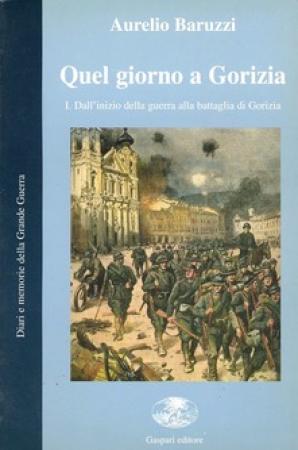 1: Dall'inizio della guerra alla battaglia di Gorizia