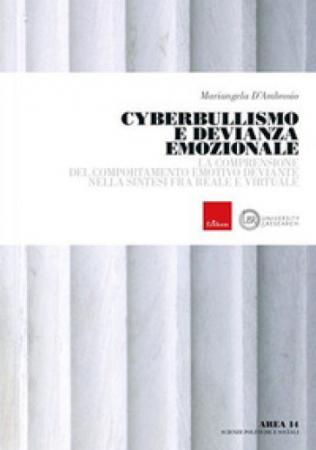 Cyberbullismo e devianza emozionale