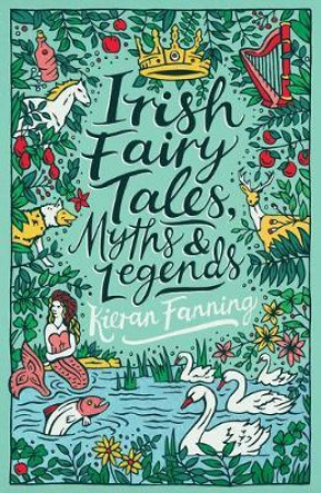 Irish fairy tales, myths & legends