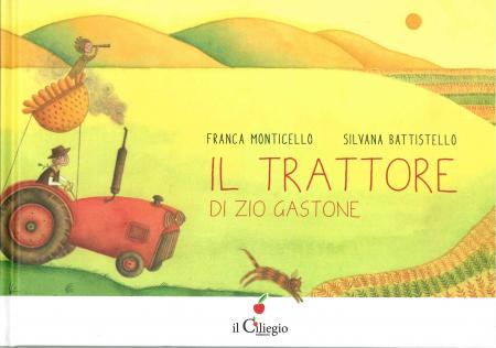 Il trattore di zio Gastone