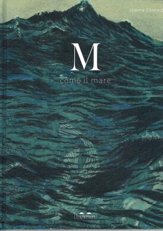 M come il mare/ Joanna Concejo