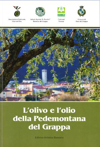 L'olivo e l'olio della Pedemontana del Grappa