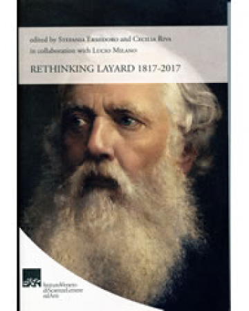 Rethinking Layard 1817-2017