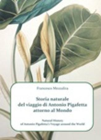 Storia naturale del viaggio di Antonio Pigafetta attorno al mondo