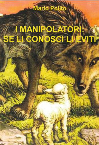 I manipolatori: se li conosci li eviti