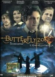Butterfly zone. Il senso della farfalla [DVD]