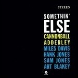 Somethin ' else [audioregistrazione]