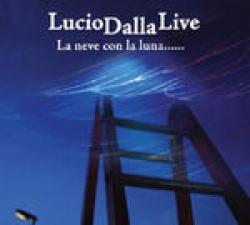 Lucio Dalla live [audioregistrazione]